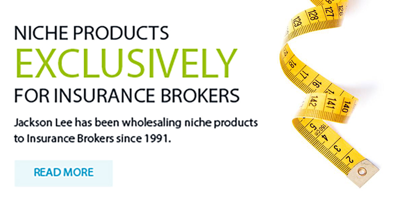 NICHE PRODUCTS EXCLUSIVELY FOR INSURANCE BROKERS